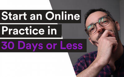 VIDEO| Private Practice Online – Start an Online Practice in 30 Days or Less